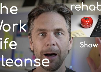 ReHabit TV – Show Up Episode 8 – The WorkLife Cleanse
